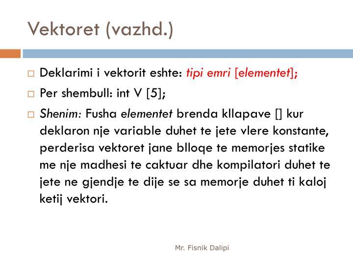 Vektoret (vazhd.)