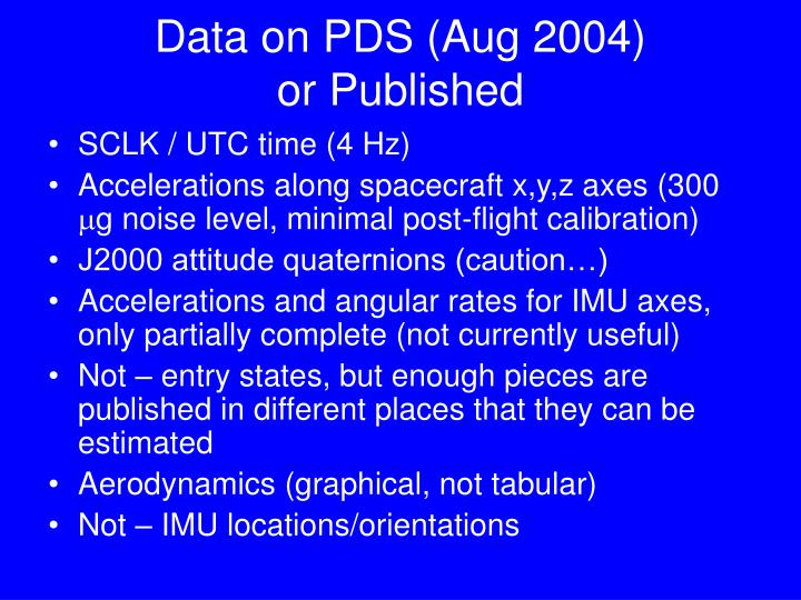 Data on pds aug 2004 or published