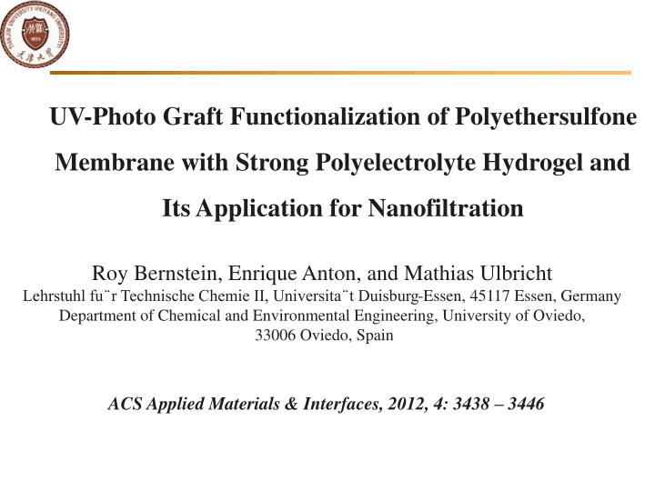 UV-Photo Graft Functionalization of Polyethersulfone Membrane with Strong Polyelectrolyte Hydrogel and Its Application for Nanofiltration