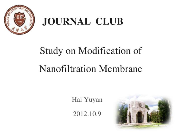 Study on modification of nanofiltration membrane