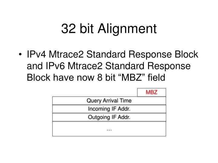 32 bit Alignment