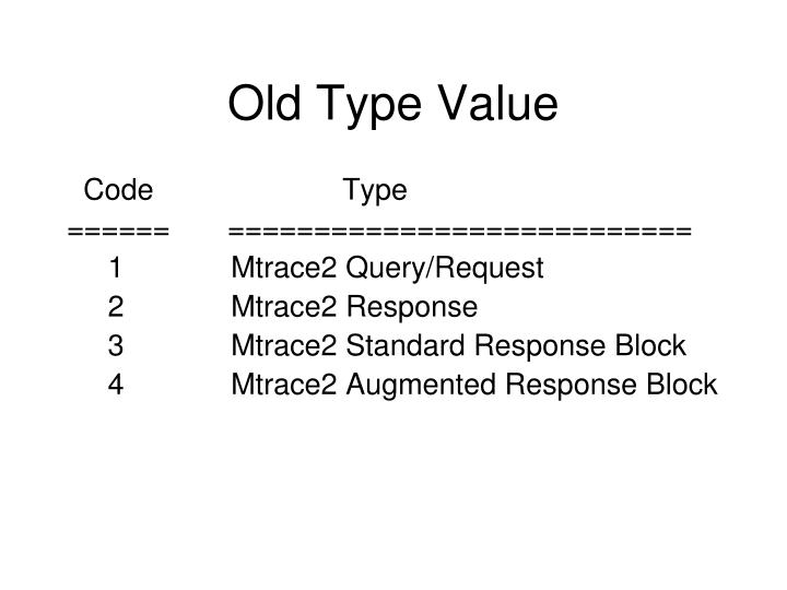 Old Type Value