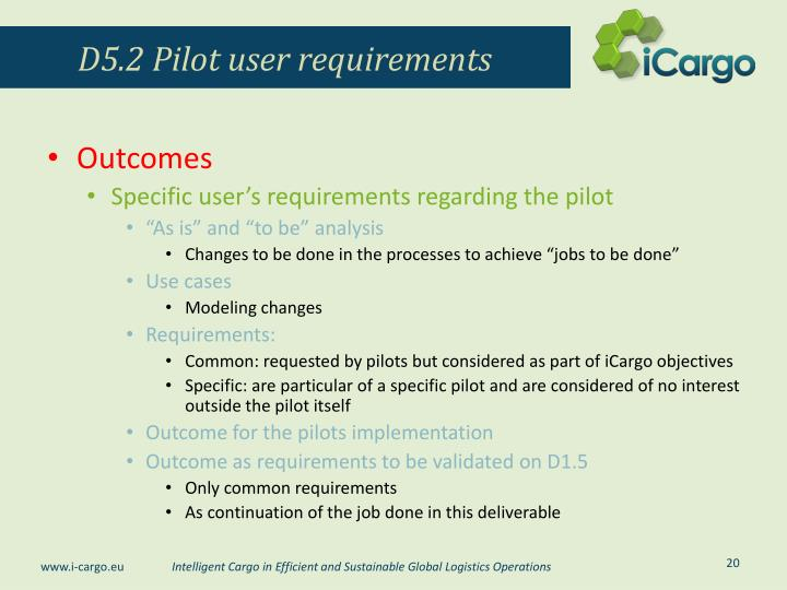 D5.2 Pilot user requirements