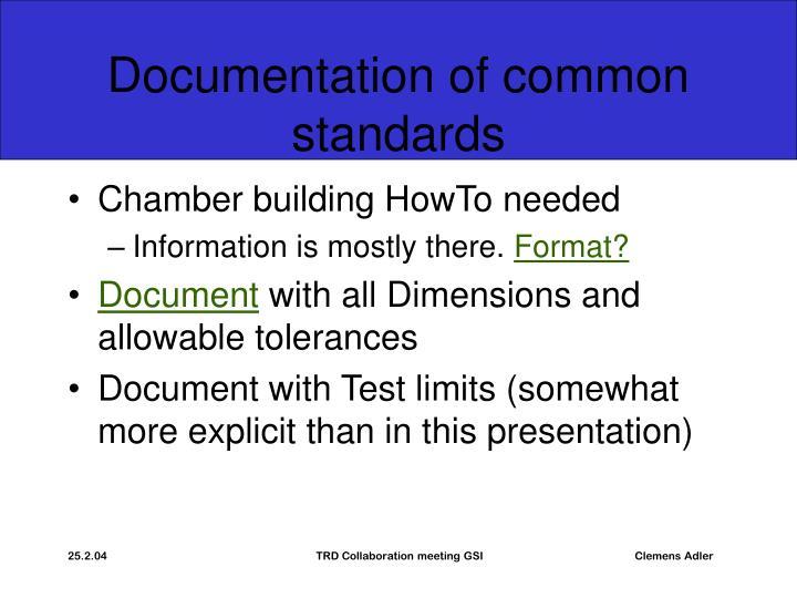Documentation of common standards