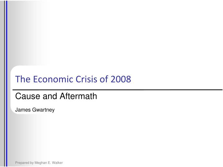 cause and aftermath james gwartney