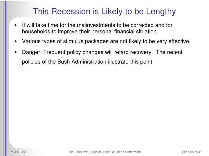 The Economic Crisis of 2008: Cause and Aftermath