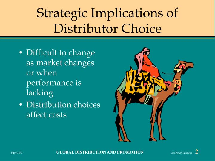 Strategic implications of distributor choice