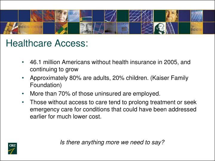 Healthcare Access: