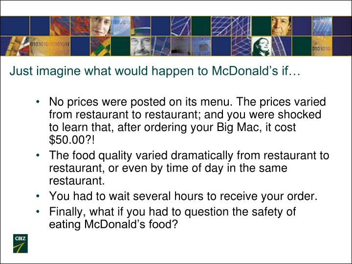Just imagine what would happen to McDonald's if…
