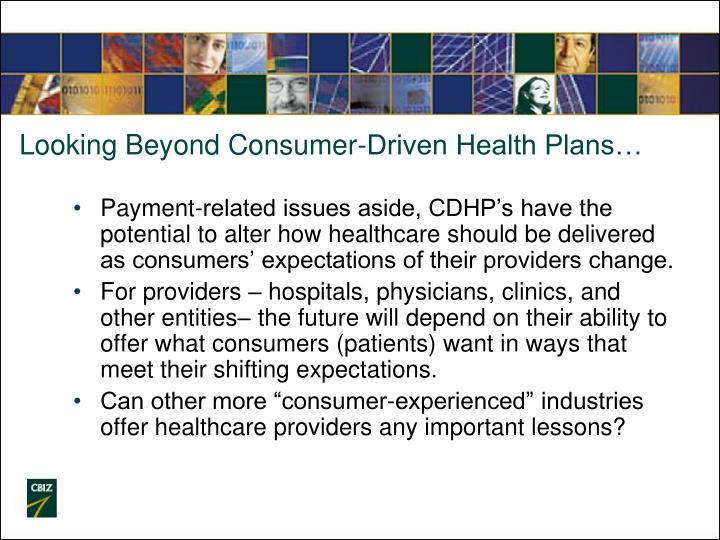 Looking Beyond Consumer-Driven Health Plans…