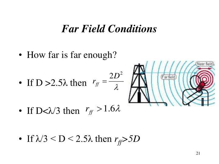 Far Field Conditions