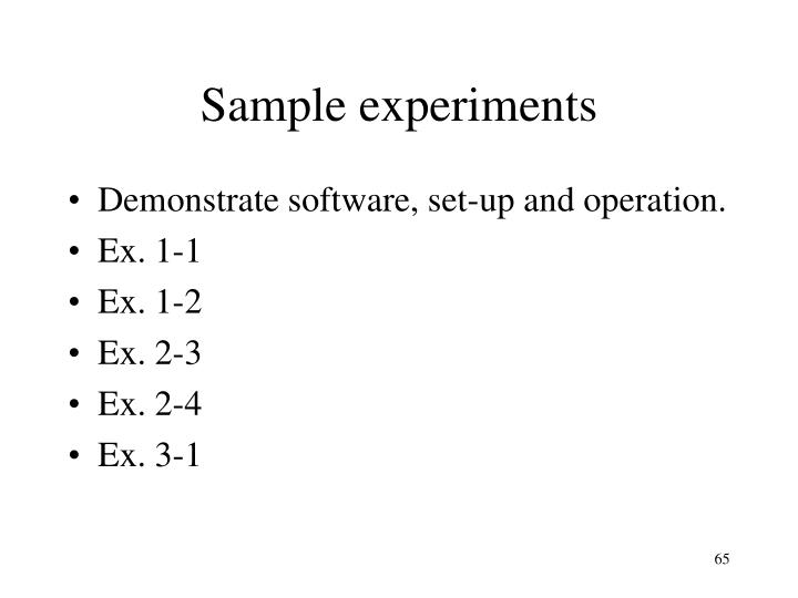 Sample experiments