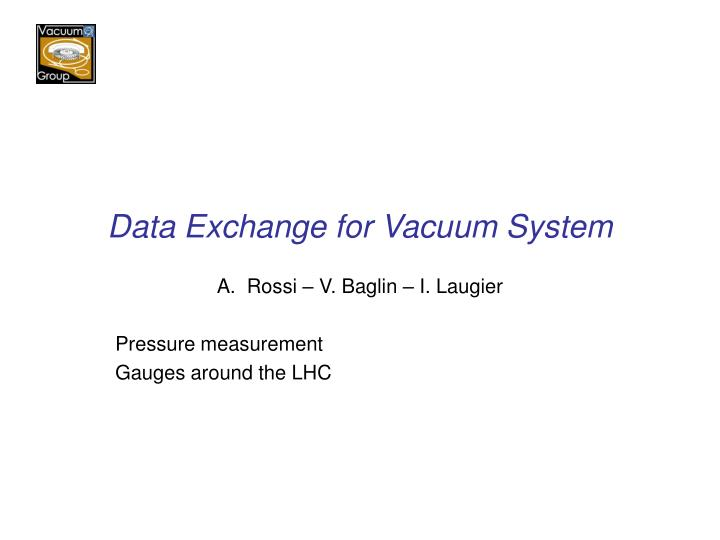 Data exchange for vacuum system