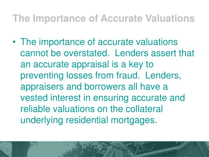 The Importance of Accurate Valuations