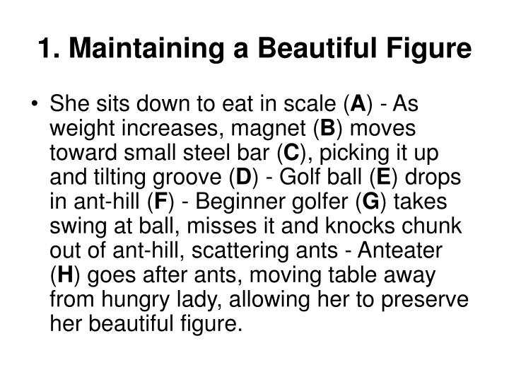 1. Maintaining a Beautiful Figure