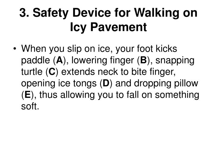 3. Safety Device for Walking on Icy Pavement