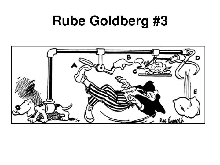 Rube Goldberg #3