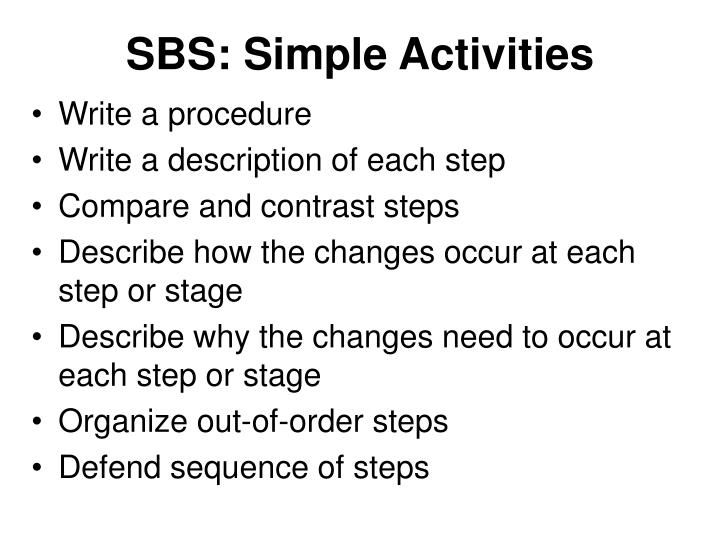SBS: Simple Activities