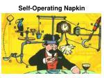 self operating napkin