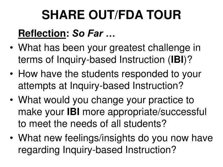 SHARE OUT/FDA TOUR