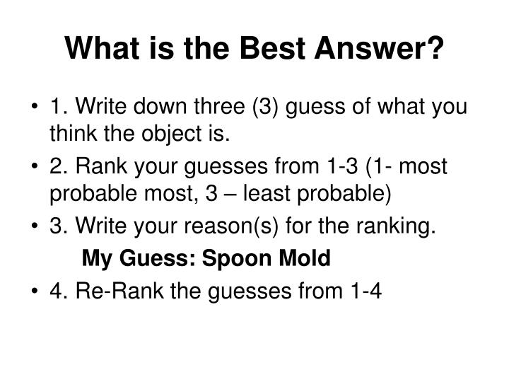 What is the Best Answer?