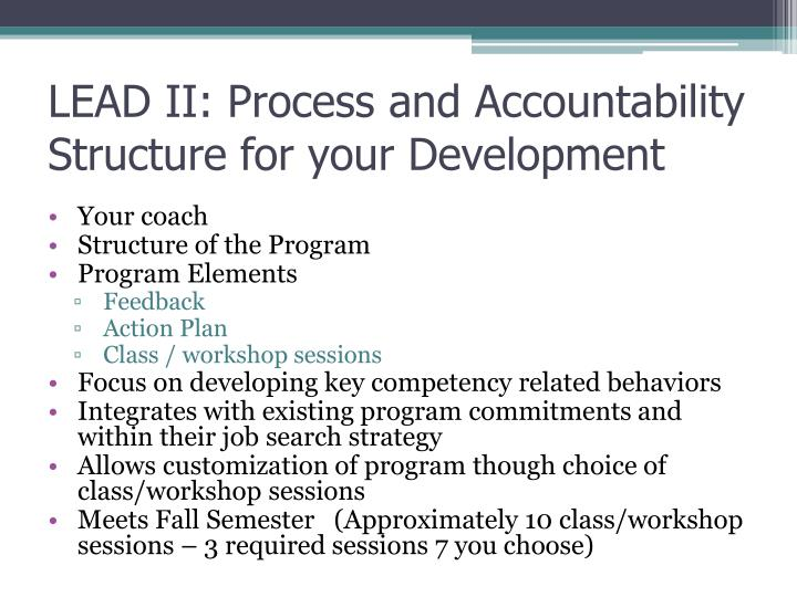 LEAD II: Process and Accountability Structure for your Development
