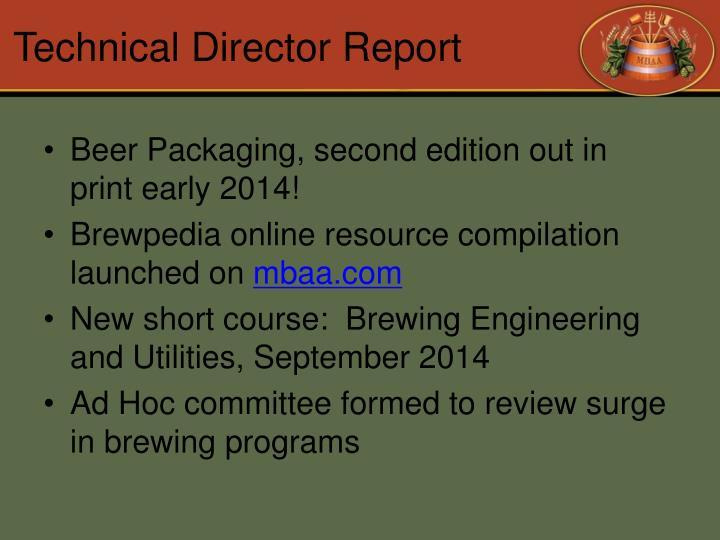 Technical Director Report