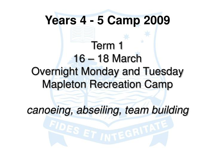Years 4 - 5 Camp 2009
