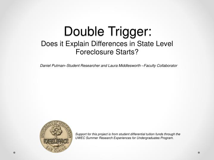 Double Trigger: