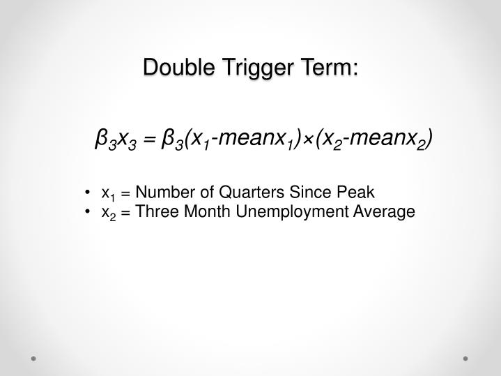 Double Trigger Term: