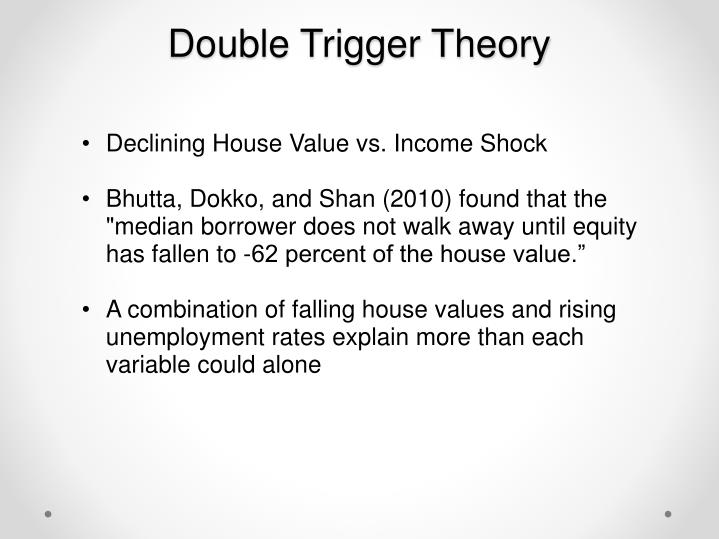 Double Trigger Theory
