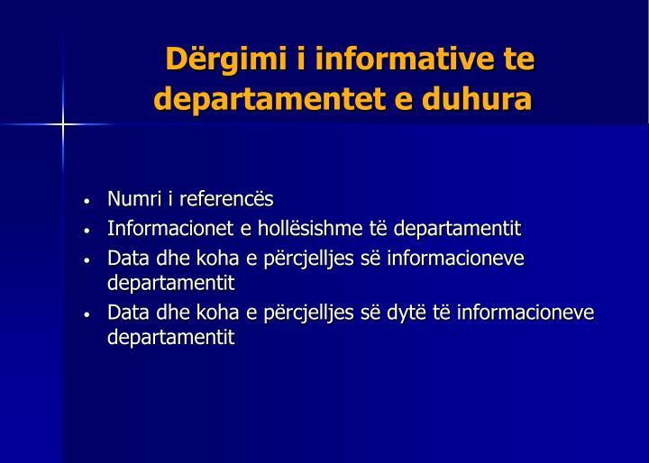 Dërgimi i informative te departamentet e duhura