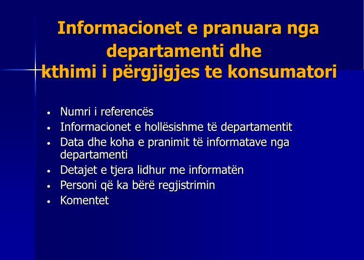 Informacionet e pranuara nga departamenti dhe