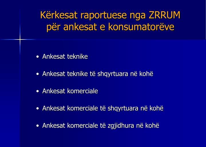 Kërkesat raportuese nga ZRRUM