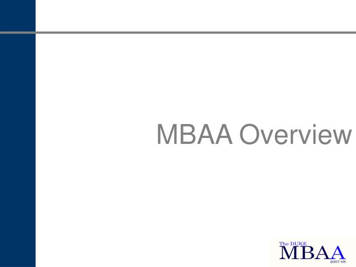 MBAA Overview