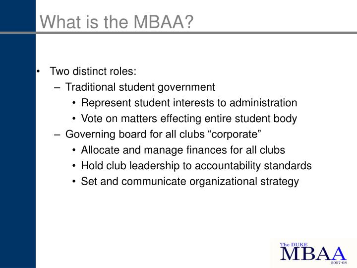 What is the MBAA?