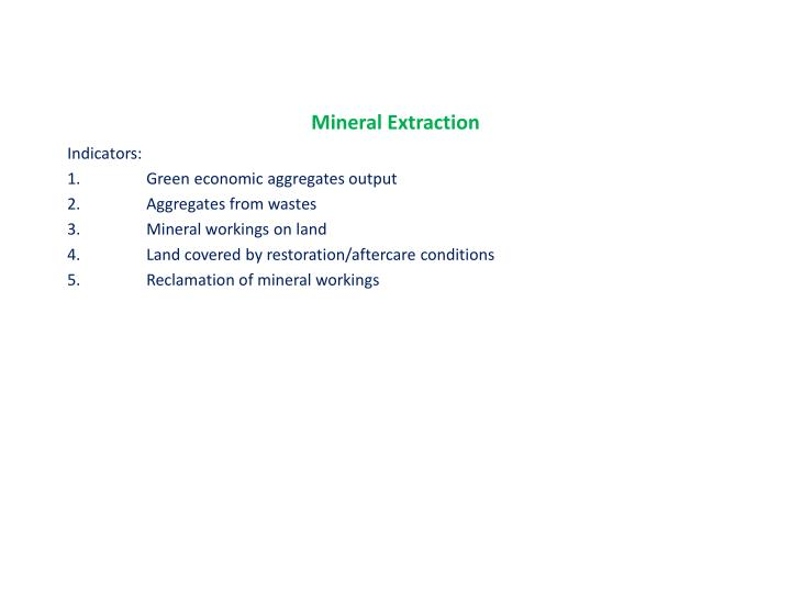 Mineral Extraction