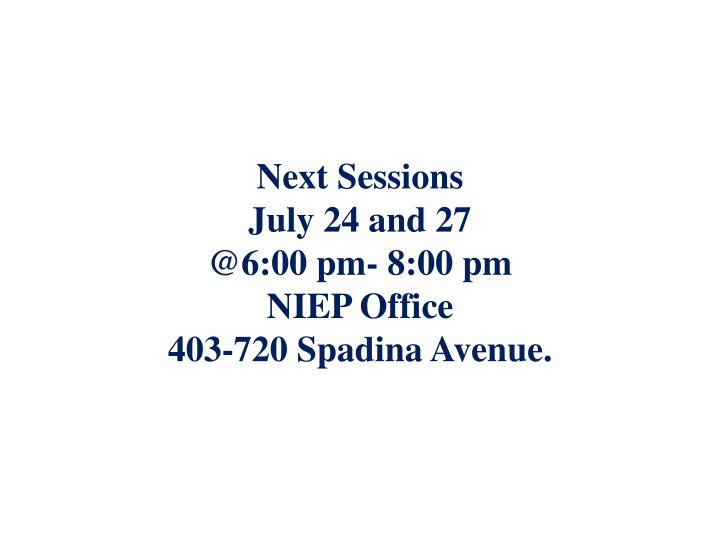 Next Sessions