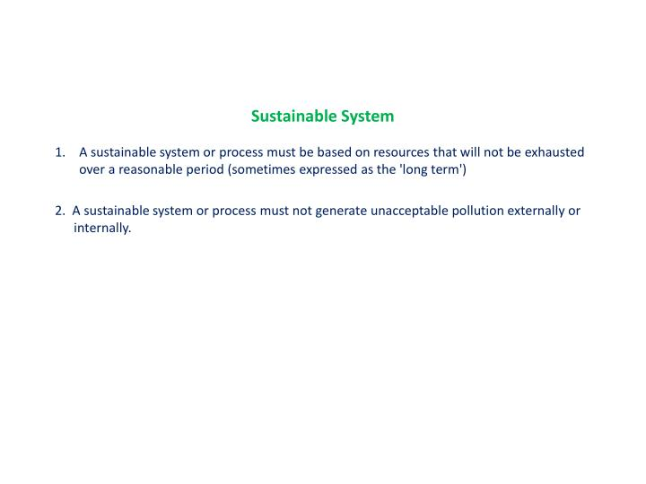 Sustainable System