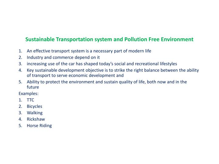Sustainable Transportation system and Pollution Free Environment
