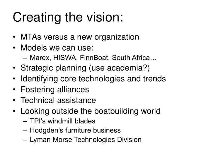 Creating the vision: