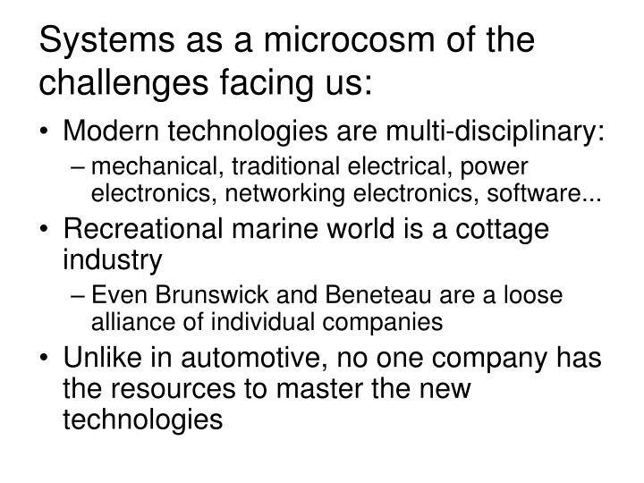 Systems as a microcosm of the challenges facing us: