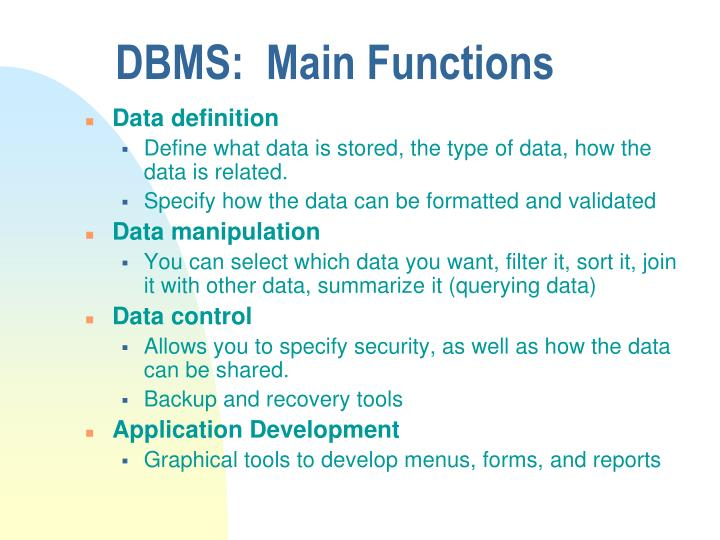 DBMS:  Main Functions