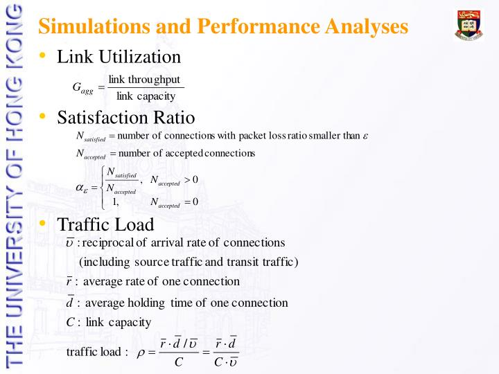 Simulations and Performance Analyses