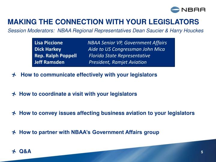 MAKING THE CONNECTION WITH YOUR LEGISLATORS