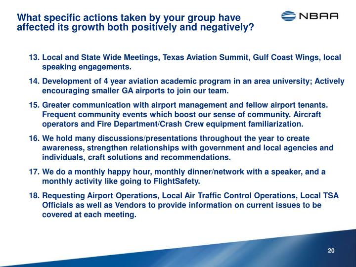 Local and State Wide Meetings, Texas Aviation Summit, Gulf Coast Wings, local speaking engagements.