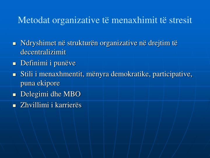 Metodat organizative të menaxhimit të stresit