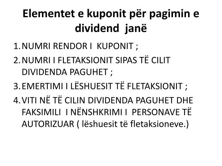 Elementet e kuponit për pagimin e dividend  janë