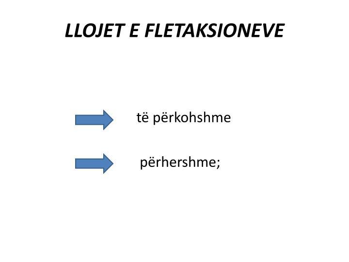 LLOJET E FLETAKSIONEVE