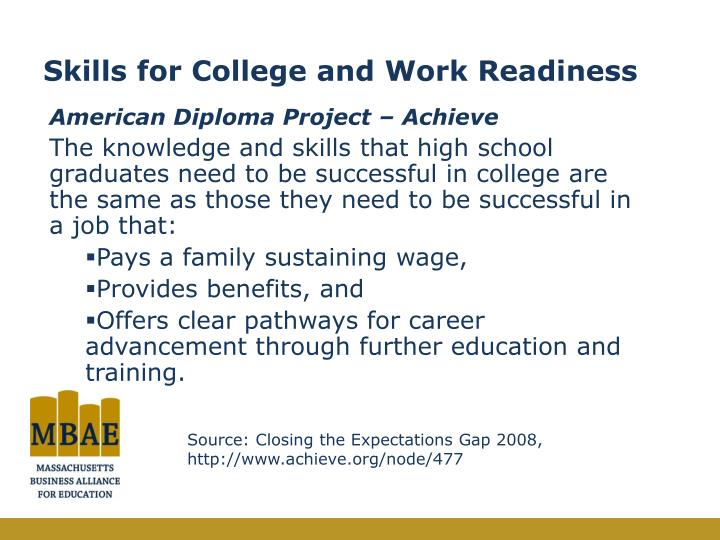 Skills for college and work readiness